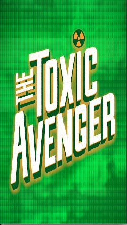Toxic Avenger the Musical